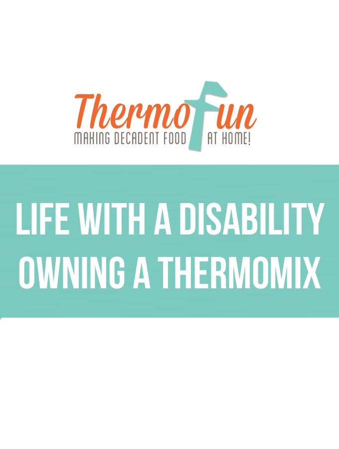 Thermomix with a disability