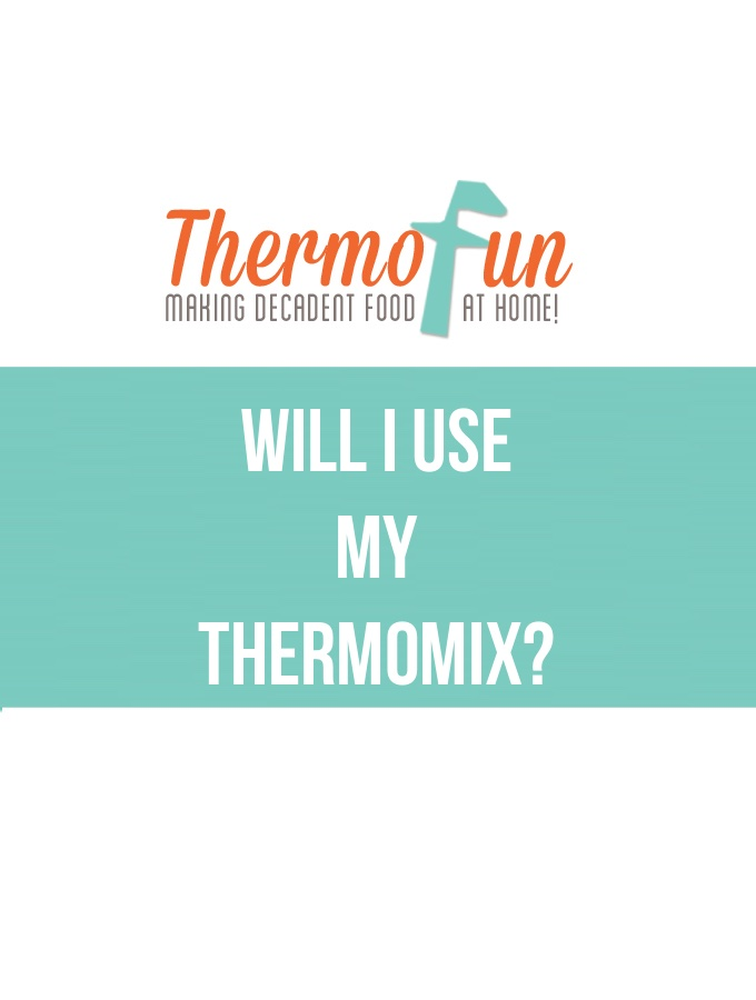 ThermoFun – Will I Use My Thermomix?