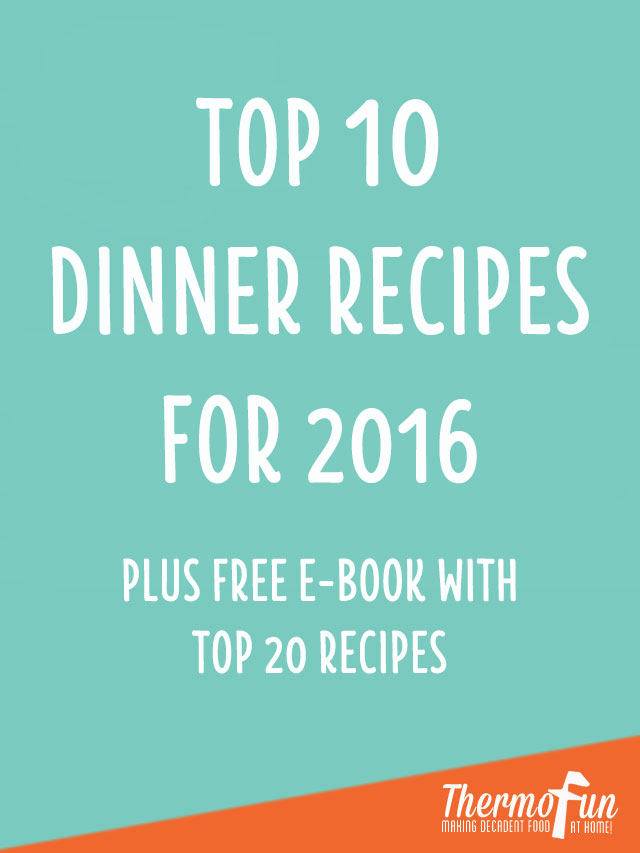 2016 Top 10 Dinner Recipes